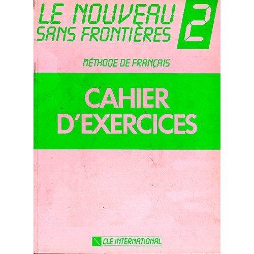 Le Nouveau Sans Frontieres: Level 2: Cahier D'Exercices 2