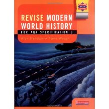 Modern World History AQA: Revision Guide (AQA Modern World History 2009)