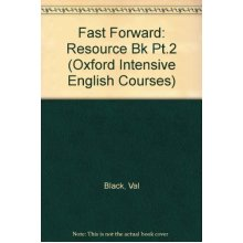 Fast Forward: Resource Bk Pt.2 (Oxford Intensive English Courses)