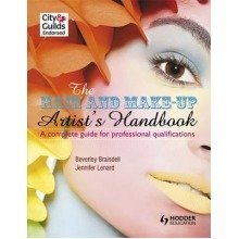 The Hair and Make-up Artist's Handbook: a Complete Guide for Professional Qualifications