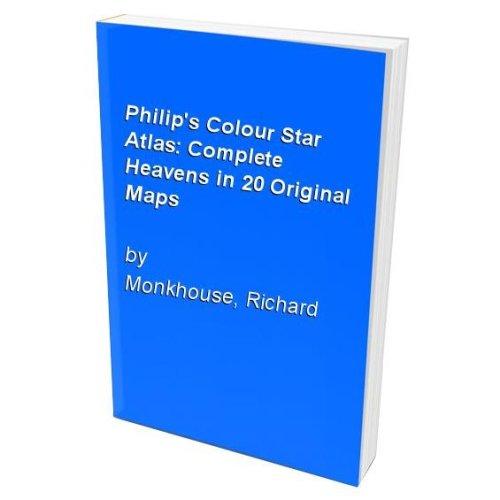 Philip's Colour Star Atlas: Complete Heavens in 20 Original Maps