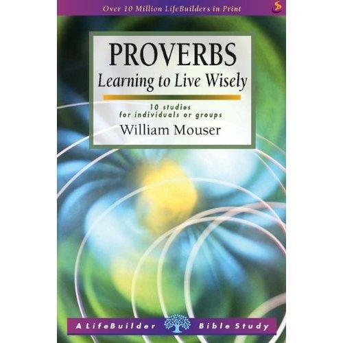 Proverbs (LifeBuilder Bible Study)