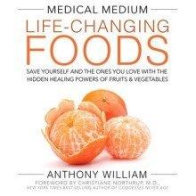 Medical Medium Life-changing Foods