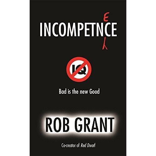 Incompetence (GOLLANCZ S.F.)