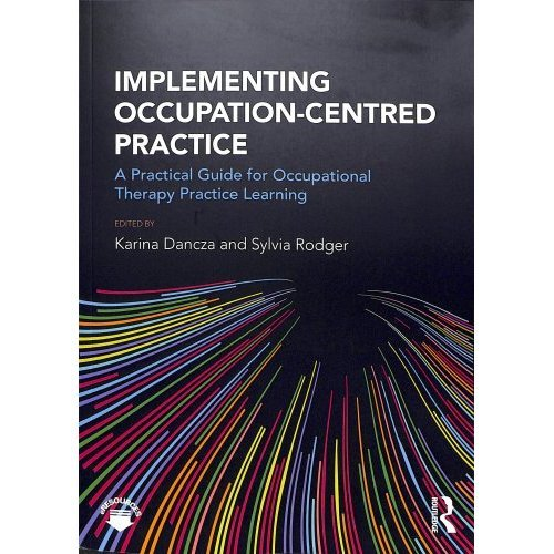 Implementing Occupation-centred Practice