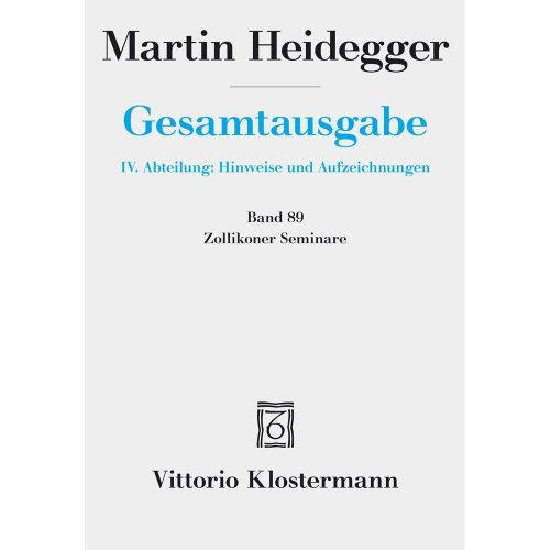 Martin Heidegger, Zollikoner Seminare (Martin Heidegger Gesamtausgabe)