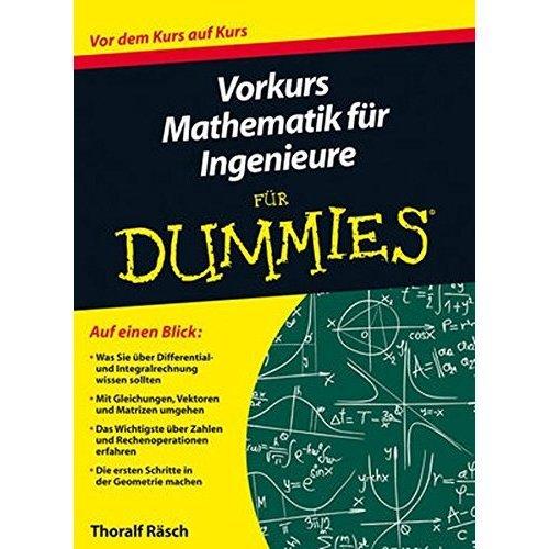 Vorkurs Mathematik fur Ingenieure fur Dummies (Für Dummies)