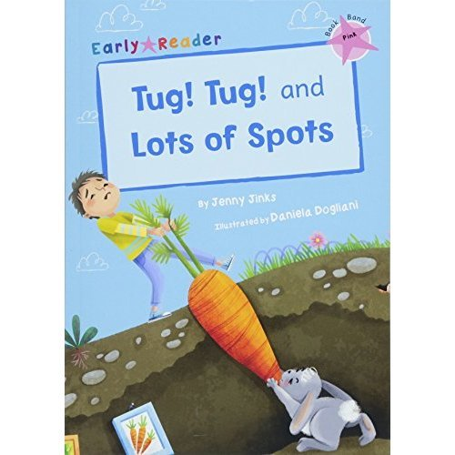 Tug! Tug! and Lots of Spots (Early Reader) (Early Readers)