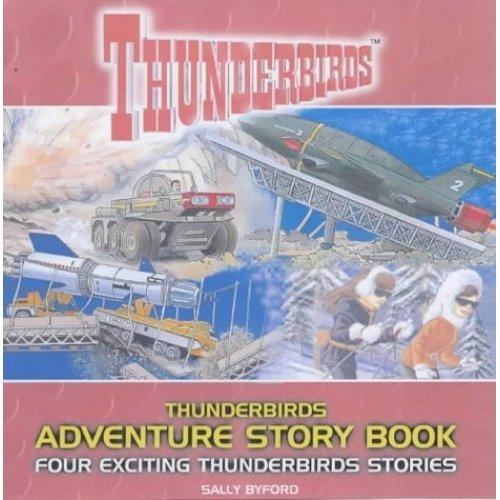 Thunderbirds Adventure Story Book: Four Exciting Thunderbirds Stories
