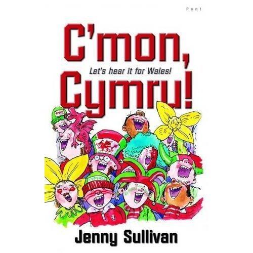 C'mon, Cymru!: Let's Hear it for Wales! (Pont Readalone)
