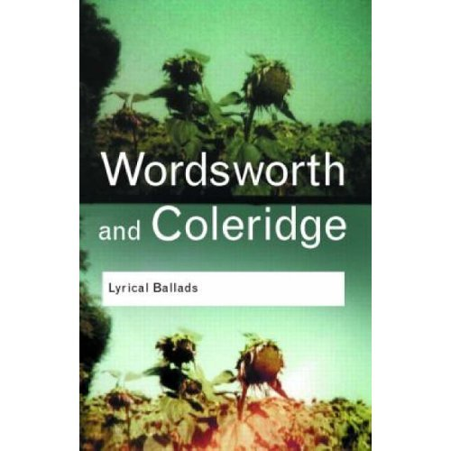 Lyrical Ballads (Routledge Classics)