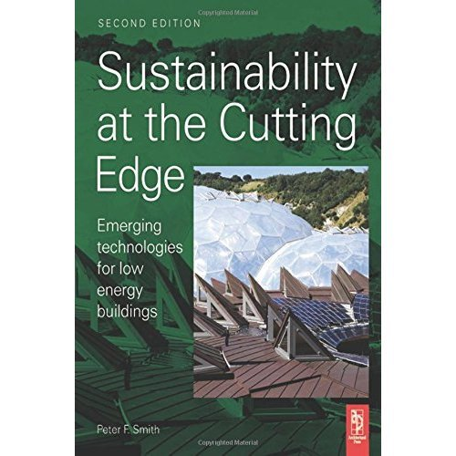 Sustainability at the Cutting Edge: Emerging Technologies for Low Energy Buildings