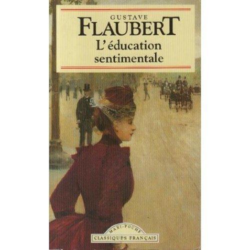 L Education Sentimentale (Classiques Francais)