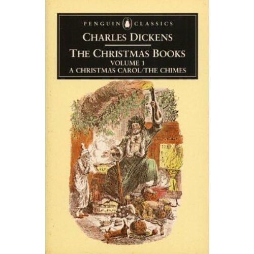 Christmas History In English.The Christmas Books Volume 1 A Christmas Carol The Chimes Penguin English Library