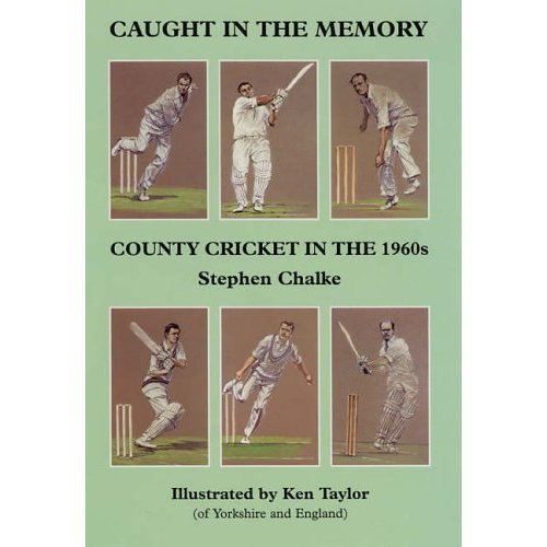 Caught in the Memory: County Cricket in the 1960s