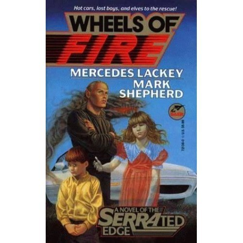 Wheels of Fire (Serrated edge novel)