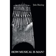 How Musical Is Man? (John Danz Lectures)