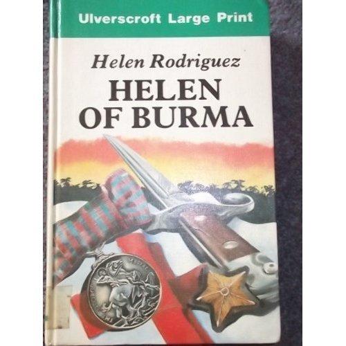 Helen of Burma (Ulverscroft large print)