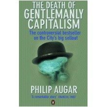 The Death of Gentlemanly Capitalism