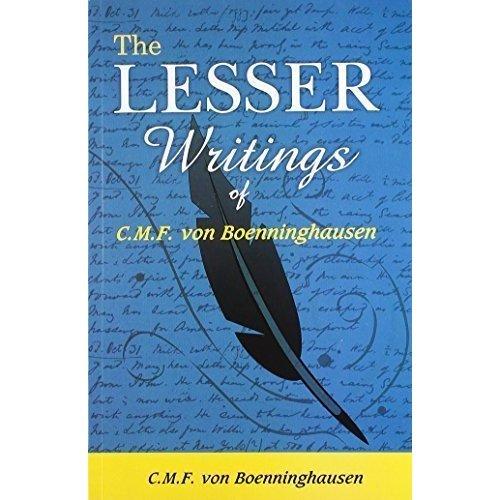 The Lesser Writings of C.f. Von Boenninghausen [Paperback] [Jun 30, 2007]