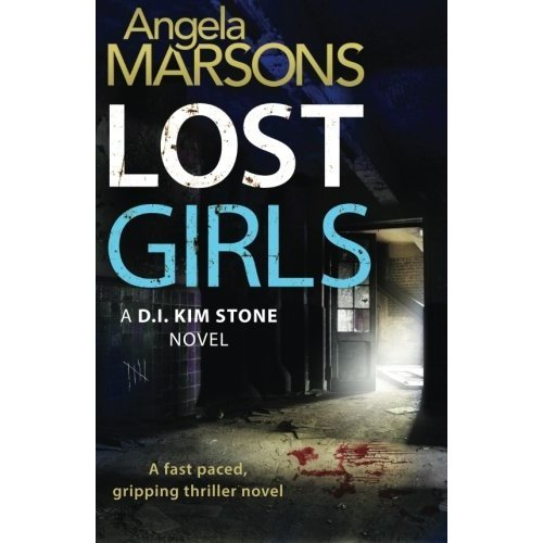 Lost Girls: Volume 3 (Detective Kim Stone crime thriller series)