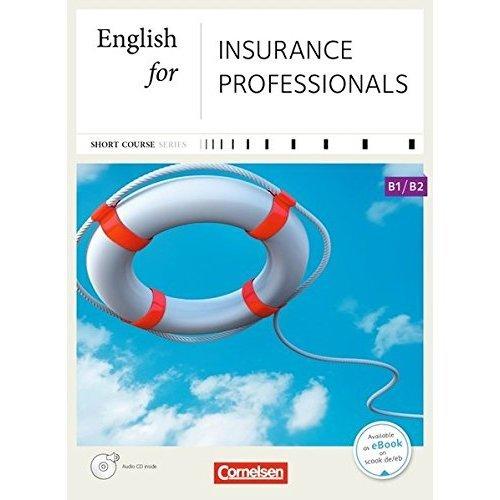 English for Insurance Professionals: B1-B2. Kursbuch mit CD