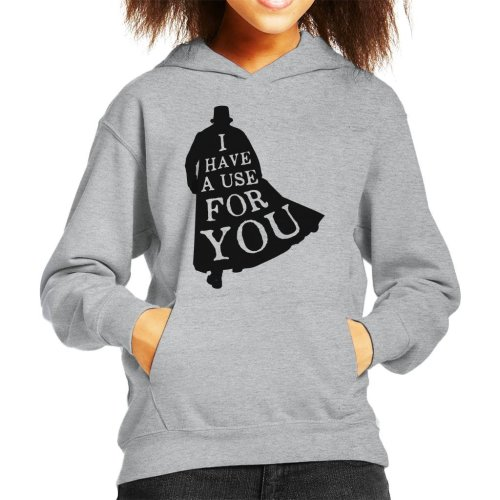 I Have A Use For You Taboo Kid's Hooded Sweatshirt