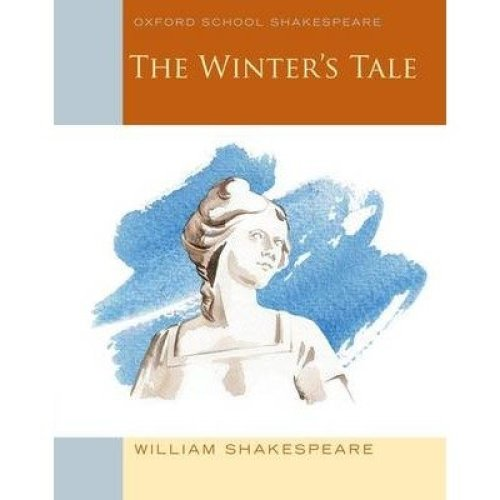 The Oxford School Shakespeare: the Winter's Tale