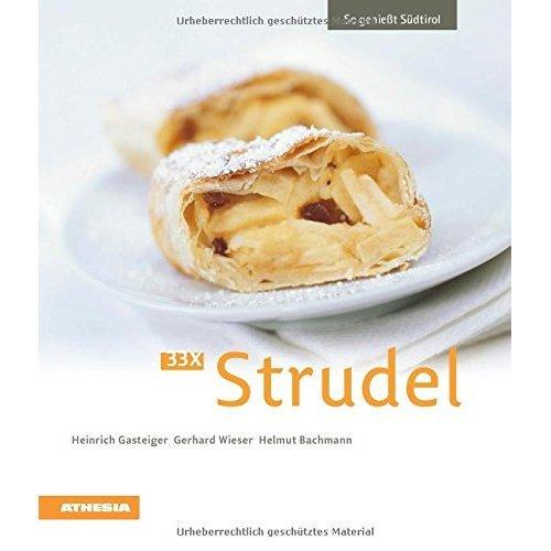 33 x Strudel: So genießt Südtirol