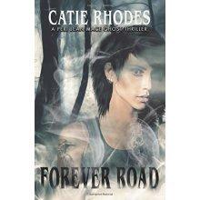 Forever Road: Volume 1 (Peri Jean Mace)
