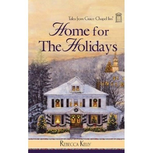 Home for the Holidays (Tales from Grace Chapel Inn)