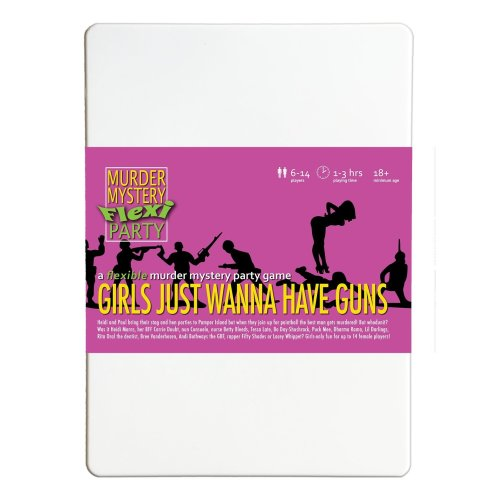 Girls Just Wanna Have Guns 6-14 Player All-Female Murder Mystery Flexi-Party