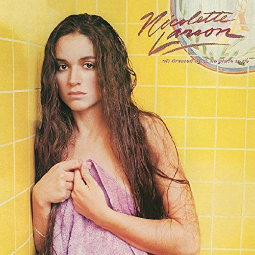 Nicolette Larson - All Dressed Up and No Place To Go [CD]