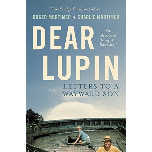 Dear Lupin...: Letters to a Wayward Son