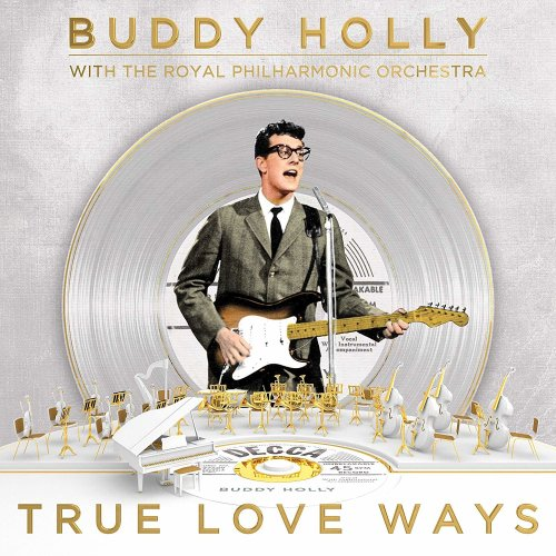 Buddy Holly With The Royal Philharmonic Orchestra – True Love Ways | CD