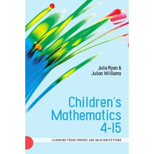 Children's mathematics 4-15: learning from errors and misconceptions: Learning from Errors and Misconceptions