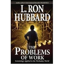 Problems of Work: Scientology Applied to the Workaday World