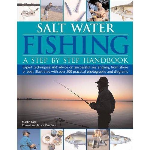Salt Water Fishing A Step by Step Handbook