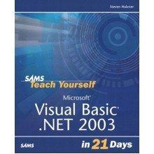 Microsoft Visual Basic .net 2003 in 21 Days (sams Teach Yourself)
