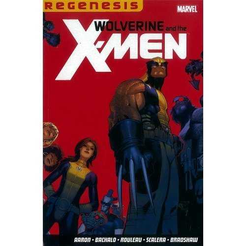 Wolverine & the X-Men: Regenesis