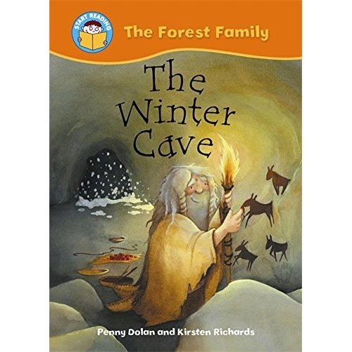 The Winter Cave (Start Reading: The Forest Family)