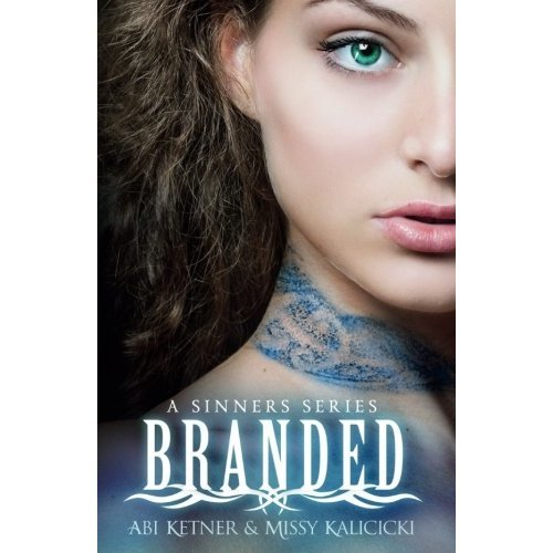 Branded (A Sinner Series) (Volume 1): Volume 1 (A Sinners Series)
