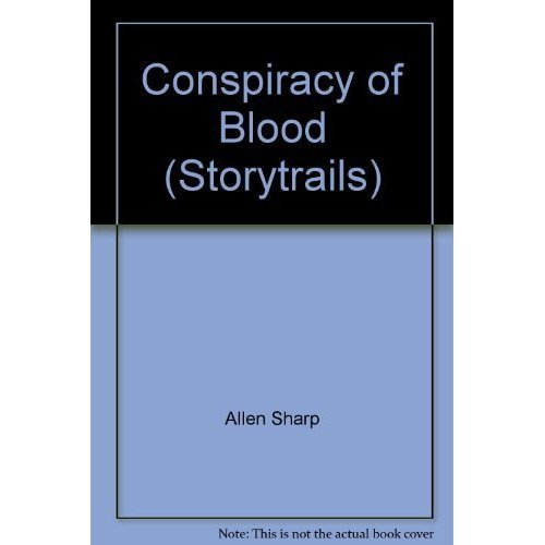 Conspiracy of Blood (Storytrails)