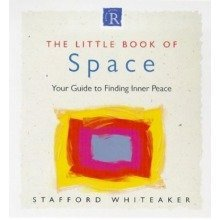 The Little Book of Inner Space: Your Guide to Finding Personal Peace