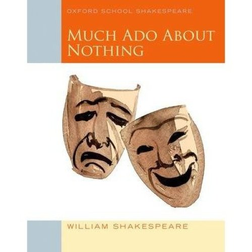 Oxford School Shakespeare: Much Ado About Nothing 2010