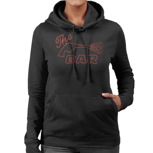The Bang Bang Bar Neon Sign Road House Women's Hooded Sweatshirt
