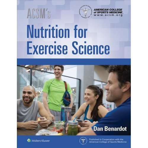 ACSM's Nutrition for Exercise Science