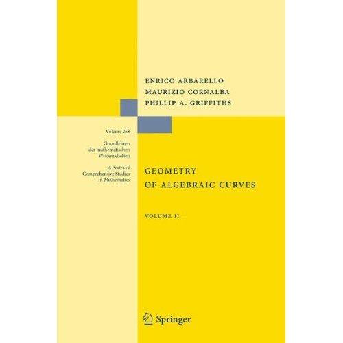 Geometry of Algebraic Curves: 2 (Grundlehren der mathematischen Wissenschaften)