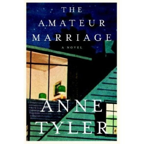 The Amateur Marriage (Tyler, Anne)