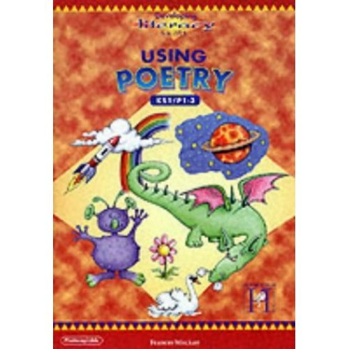 Using Poetry 1/2: Key Stage 1 Pt. 1-3 (Developing Literacy Skills)